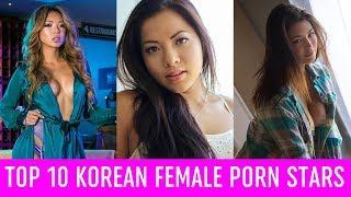 Video TOP 10 KOREAN FEMALE PORN STARS OF ALL TIME download MP3, 3GP, MP4, WEBM, AVI, FLV Oktober 2018