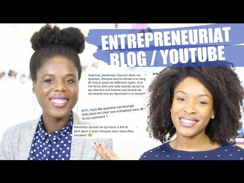 CONSEILS • Créer son blog, sa chaîne, entreprendre : Peurs ? Organisation ? Se différencier ? Q&R