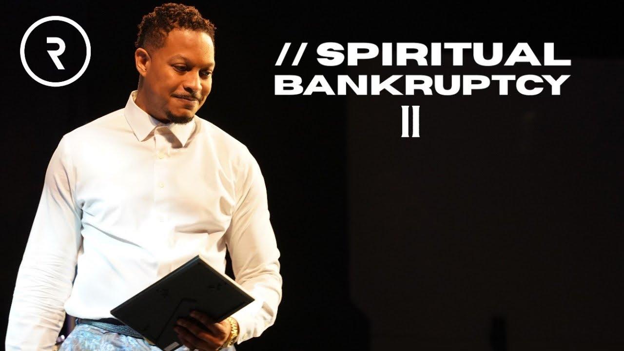 SPIRITUAL BANKRUPTCY PT. 2// DR. LOVY L. ELIAS