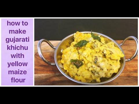 makai-khicha-recipe- -yellow-corn-flour-recipe- -how-to-make-makka-ke-aate-ka-haja