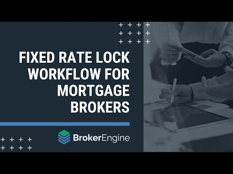 fixed-rate-lock-workflow-for-mortgage-brokers