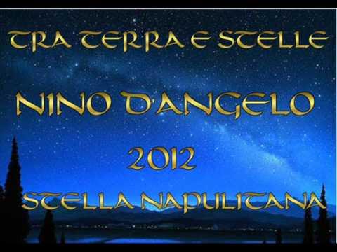 NINO D'ANGELO - STELLA NAPULITANA (TRA TERRA E STELLE 2012) nuovo album