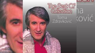 TOMA ZDRAVKOVIĆ -  THE BEST OF
