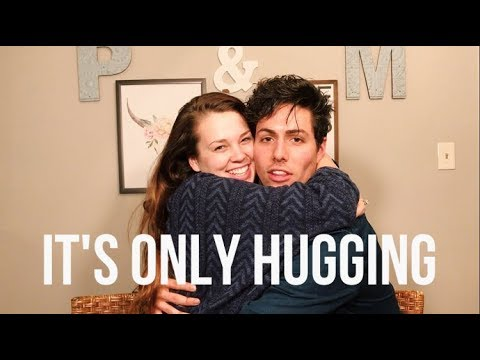 """""""It's Only Hugging"""" 
