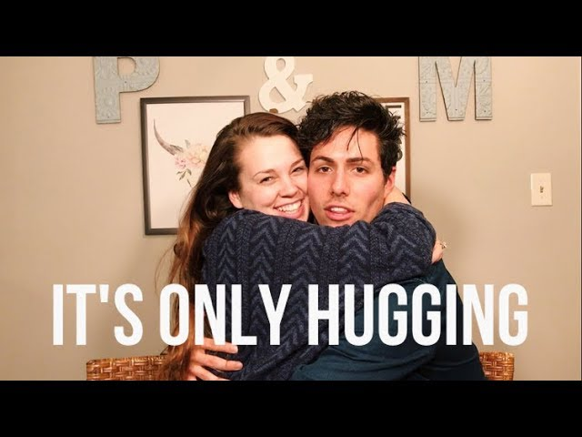 """It's Only Hugging"" 