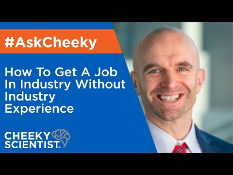 How To Get Job In Industry Without Industry Experience