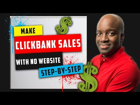 Make Clickbank Sales with No Website Step-by-Step