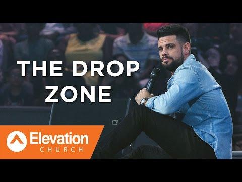The Drop Zone  Pastor Steven Furtick