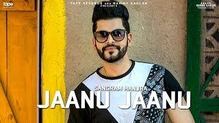 JAANU JAANU - Sangram Hanjra | Aayi Vaisakhi 2018 | Latest Punjabi Song 2018 | Tape Records