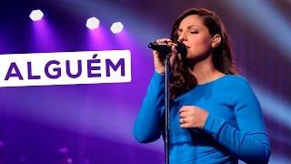 Alguém - Laura Morena - DVD Mais Perto