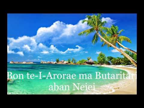 Bon te-I-Arorae ma Butaritari aban Neiei.