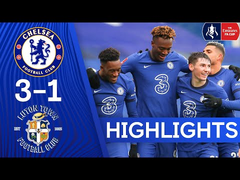 Chelsea 3-1 Luton Town | Tammy Abraham Hits Hat-Trick Against Luton! | FA Cup Highlights
