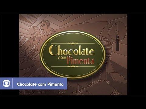 Chocolate com Pimenta: relembre a abertura