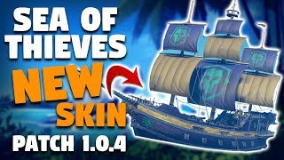 Sea of Thieves Patch 1.0.4: New Ship Customization, Rubberbanding Fixes & Low Resolution Islands