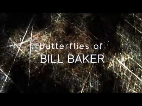 Trailer do filme Butterflies of Bill Baker