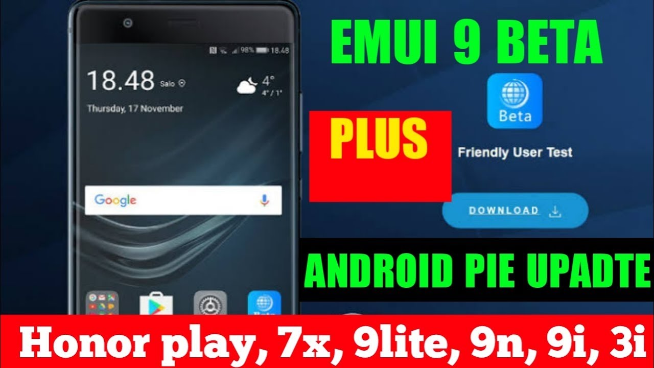 Emui 9 beta update for honor play, 9lite, 7x, 9n, 9i, 3i🔥🔥