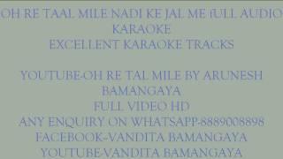 OH Re Taal Mile Full Audio Karaoke