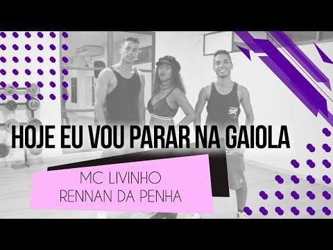 Hoje eu Vou Parar na Gaiola - MC Livinho e Rennan da Penha  Coreografia Rayene L  Girleide C