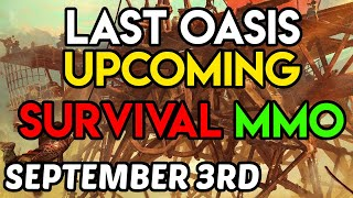 Preview - Last Oasis - Coming October 10th 2019