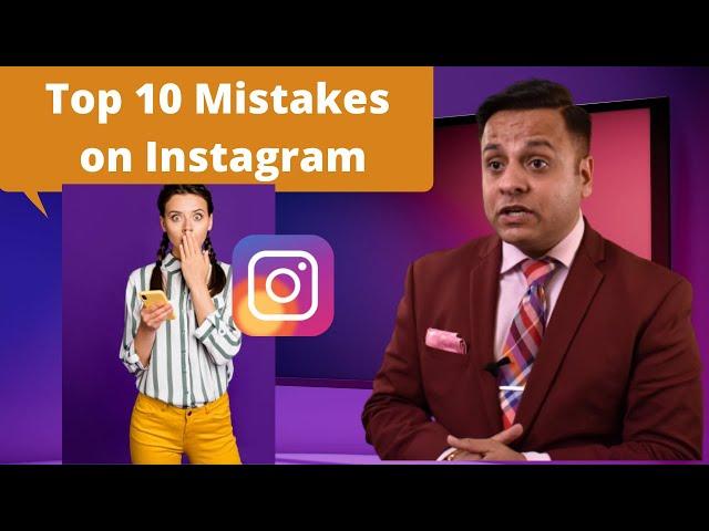 Top 10 Mistakes on Instagram | Instagram Marketing | Jatin Arora