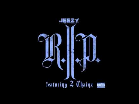 R.I.P - Young Jeezy (Featuring) YG, Kendrick Lamar, 2 Chainz, Snoop Dogg, Too $hort, Riff Raff
