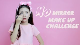 Quynh Anh Shyn - CHALLENGE #2 : No Mirror Makeup Challenge