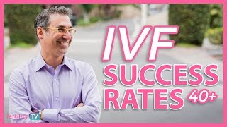 IVF Success Rates over 40 | WHAT YOU SHOULD KNOW