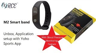 "RCE - M2 Smart band for ""Yoho sports"" application with Blood pressure feature"