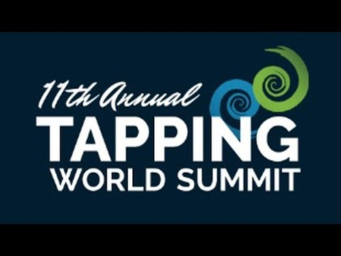 2018 10th Annual Tapping World Summit Review - Tapping World Summit 2018
