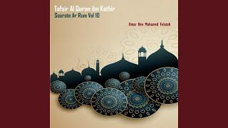 Tafsir Al Quran ibn Kathir - Sourate Ar Rum, Pt.4