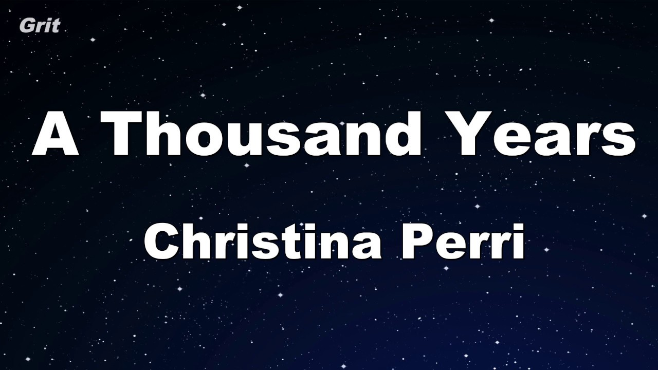 1000 Years Christina Perri a thousand years - christina perry karaoke 【with guide melody】 instrumental