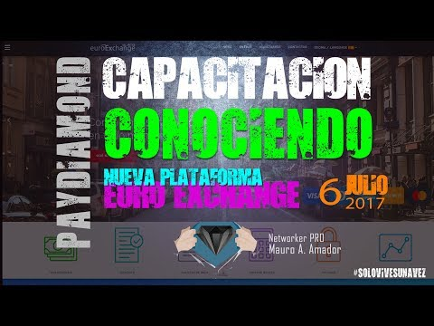 Conociendo nueva plataforma Euro Exchange :: Pay diamond