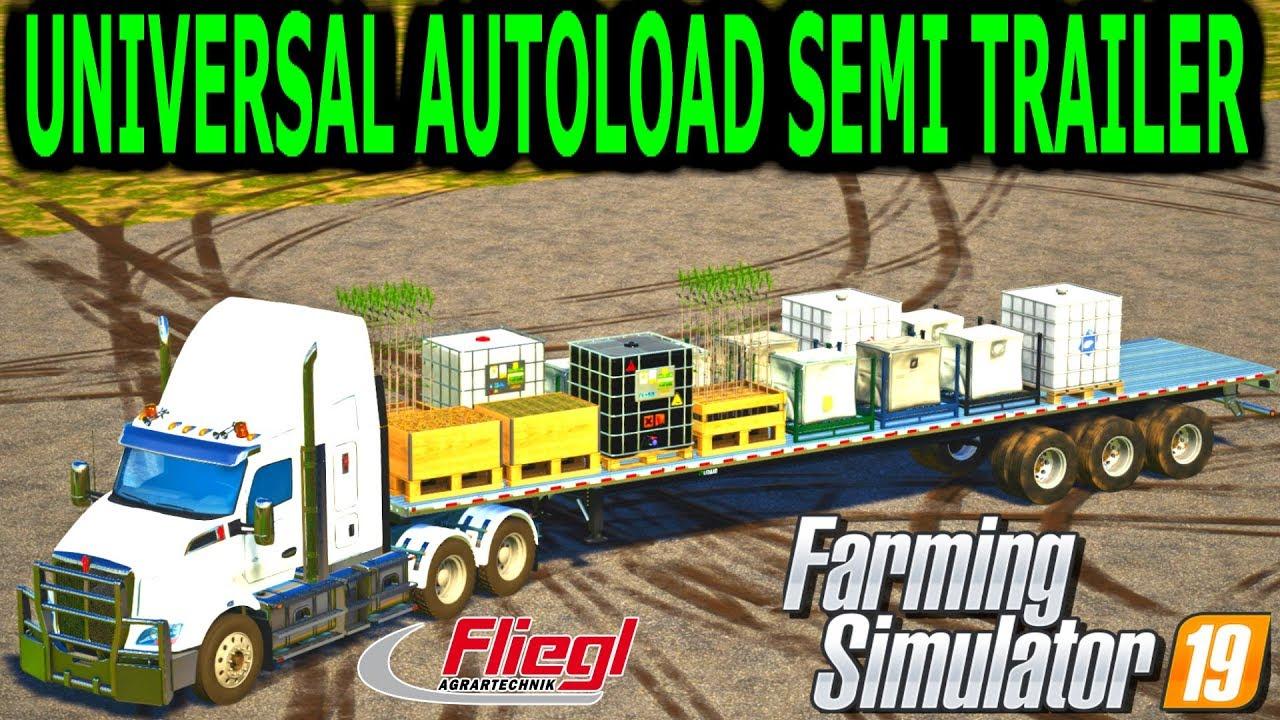 Farming Simulator 19 Mods Universal Autoload Semi Trailer