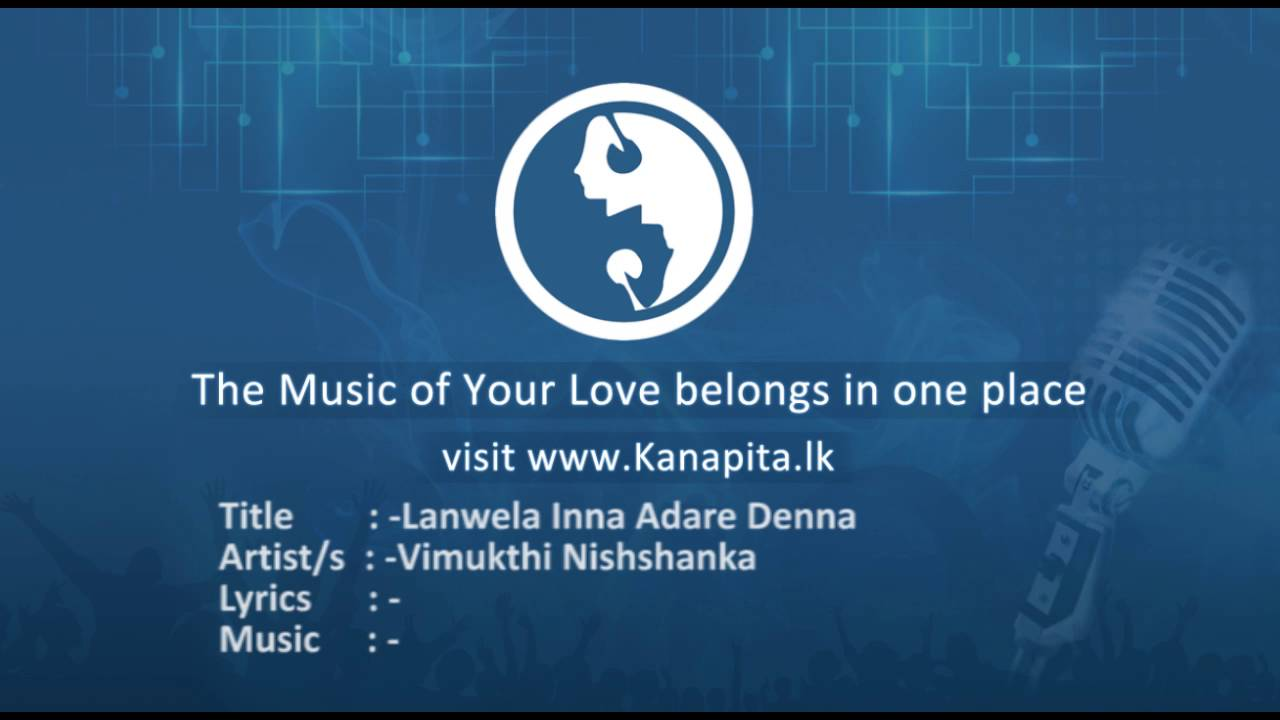 Download Lanwela Inna Adare Denna - Vimukthi Nishshanka