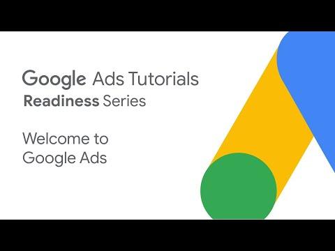 Google Ads Tutorials: Welcome to Google Ads