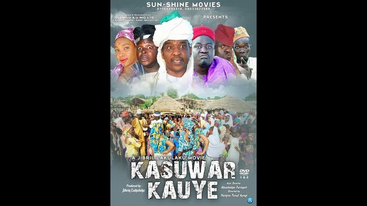 Download KASUWAR KAUYE 1&2 LATEST HAUSA FILM