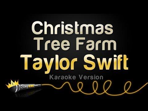 Taylor Swift - Christmas Tree Farm (Karaoke Version) | Sing King Karaoke