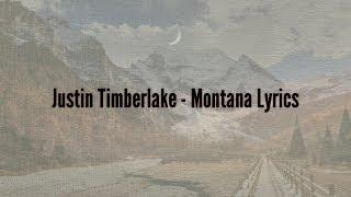 Justin Timberlake - Montana (Lyrics)