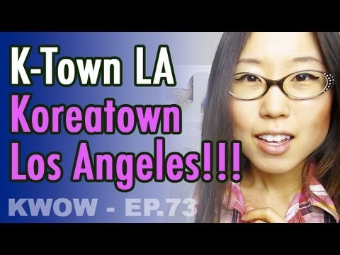 K-Town LA // What to do in Koreatown Los Angeles! (KWOW #73)