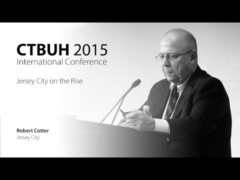 "CTBUH 2015 New York Conference - Robert Cotter, ""Jersey City on the Rise"""