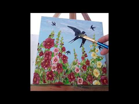 "Картина маслом ""Мальвы и ласточки""/ Oil Painting ""Mallow And Swallows"" Step By Step"