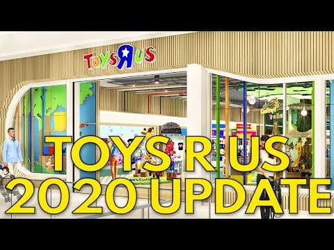 Toys R Us 2020 Update