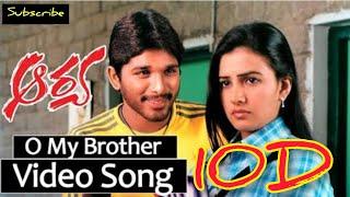 O My Brother 10D Audio Song    Aarya Telugu Movie 10D Audio Songs   