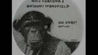 Nick Chacona & Anthony Mansfield Oh Snap! (Greg Wilson remix)