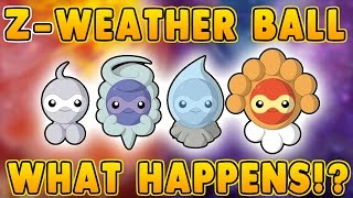Z-WEATHER BALL IS OP!! WHAT HAPPENS WHEN YOU USE IT!?!? Pokemon Sun and Moon Z-Weather Ball Trick!