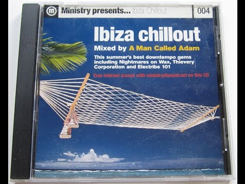 A Man Called Adam  Ministry PresentsIbiza Chillout