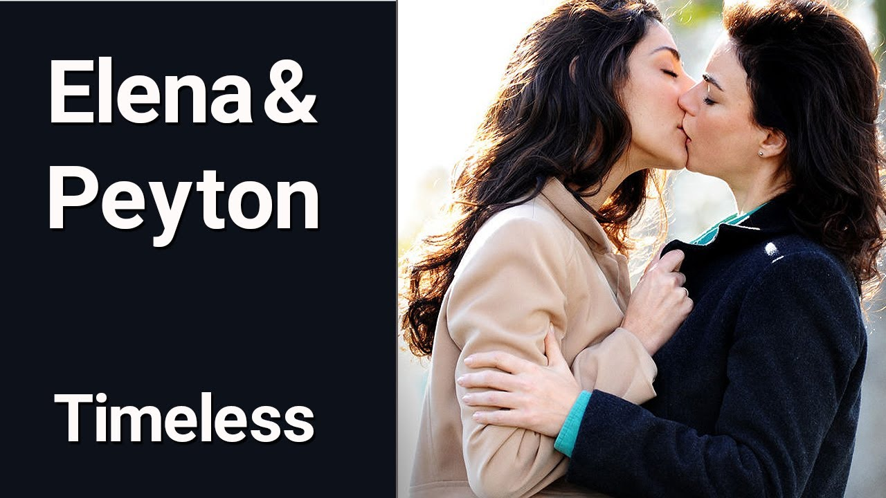 Elena & Peyton   Timeless