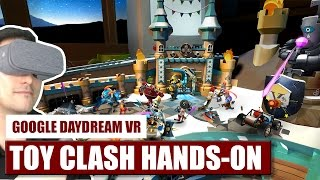 First Touch: Toy Clash for Daydream VR Hands-On Review