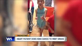 Heart patient does KeKe dance to meet Drake
