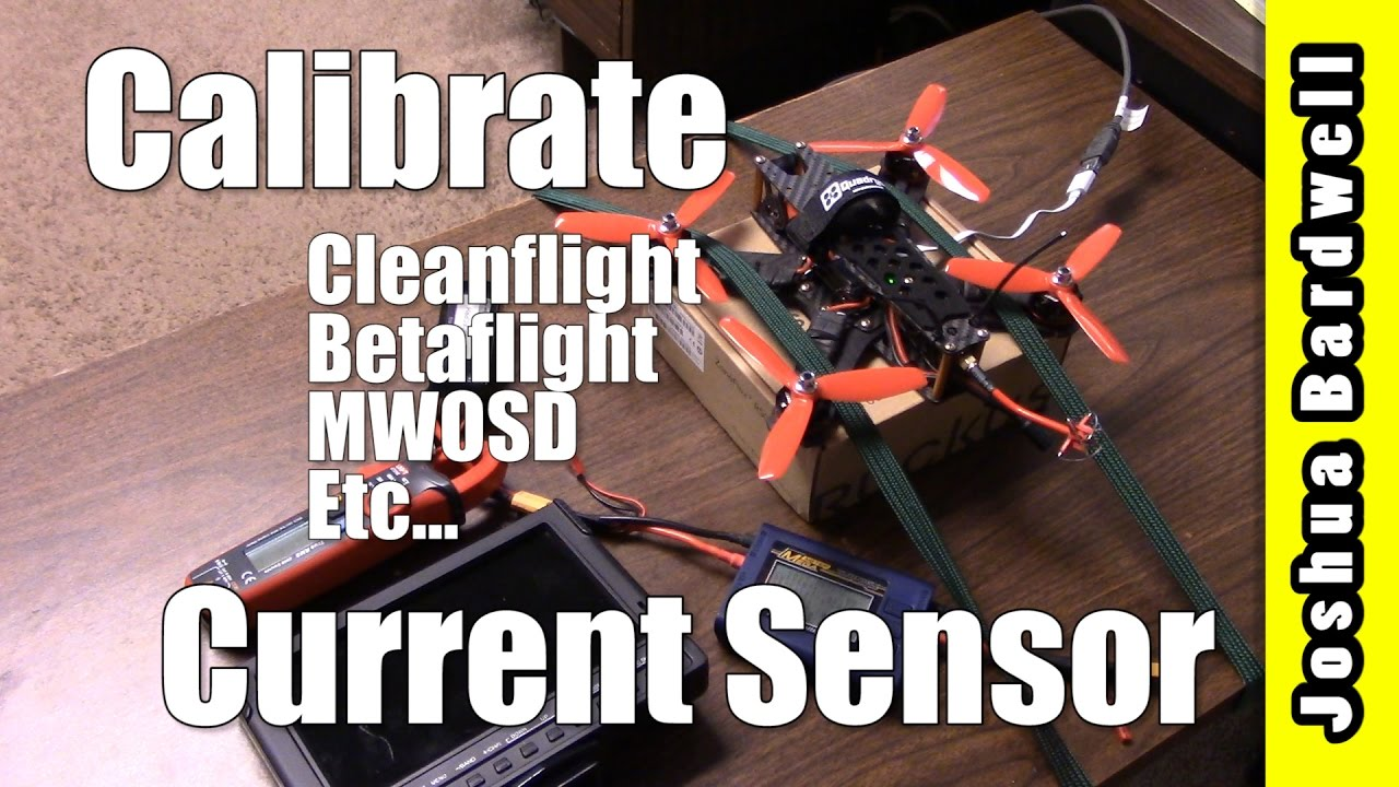 How To Calibrate Cleanflight / Betaflight / MWOSD Current Sensor